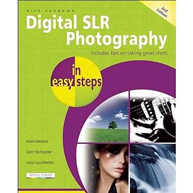 Digital SLR Photography in Easy Steps:
