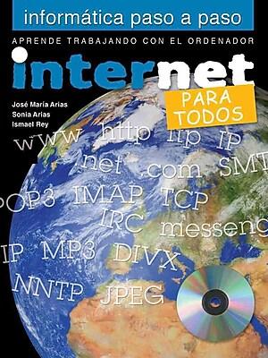 Internet: Para todos (Informatica paso a paso) (Spanish Edition)