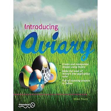 Introducing Aviary