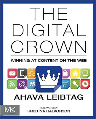 The Digital Crown: Winning at Content on the Web