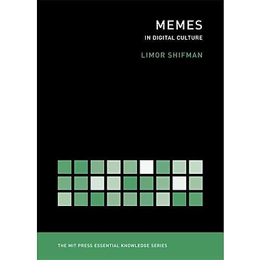 Memes in Digital Culture (MIT Press Essential Knowledge)