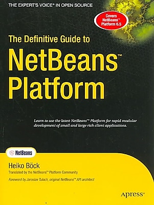 The Definitive Guide to NetBeans Platform