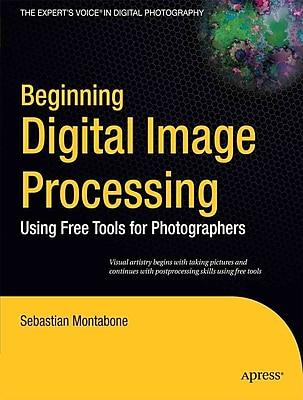 Beginning Digital Image Processing