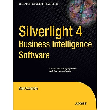 Silverlight 4 Business Intelligence Software (Expert's Voice in Silverlight)