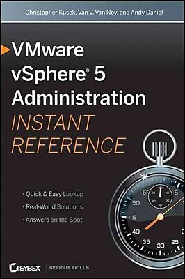 VMware vSphere 5 Administration Instant Reference