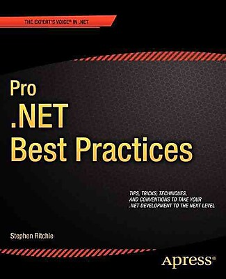 Pro .NET Best Practices (Expert's Voice in .NET)