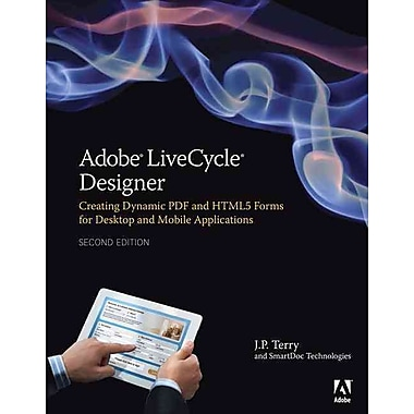 Adobe LiveCycle Designer, Second Edition