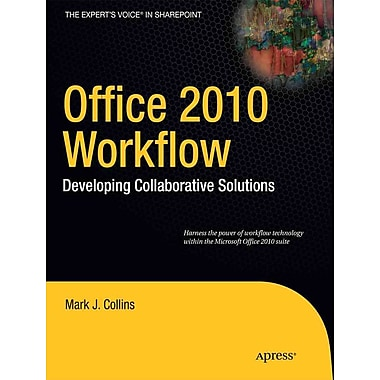 Office 2010 Workflow Mark J. Collins Paperback