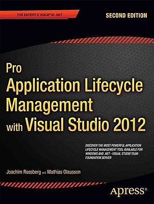 Pro Application Lifecycle Management with Visual Studio 2012 (Expert's Voice in .NET)