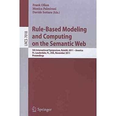 Rule - Based Modeling and Computing on the Semantic Web