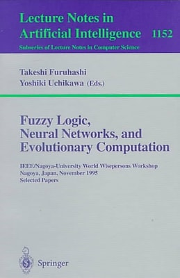 Fuzzy Logic, Neural Networks, and Evolutionary Computation