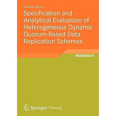 Specification and Analytical Evaluation of Heterogeneous Dynamic Quorum