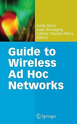 Guide to Wireless Ad Hoc Networks