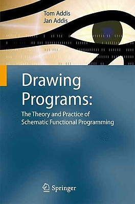 Drawing Programs: The Theory and Practice of Schematic Functional Programming