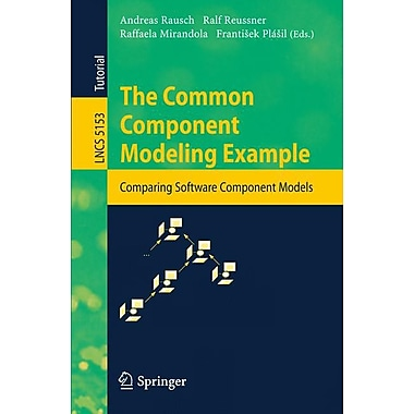 The Common Component Modeling Example: Comparing Software Component Models
