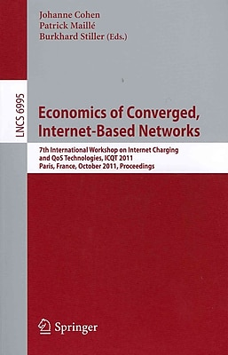 Economics of Converged, Internet-Based Networks