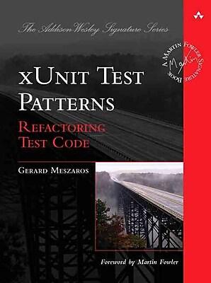 xUnit Test Patterns: Refactoring Test Code