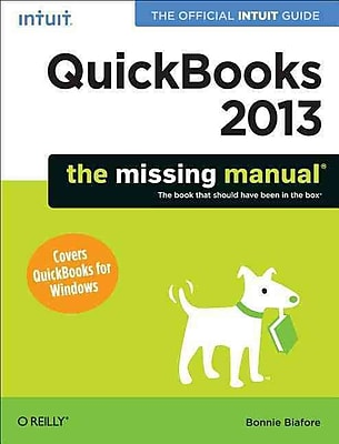 QuickBooks 2013: The Missing Manual: The Official Intuit Guide to QuickBooks 2013