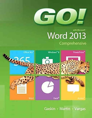 GO! with Microsoft Word 2013 Comprehensive