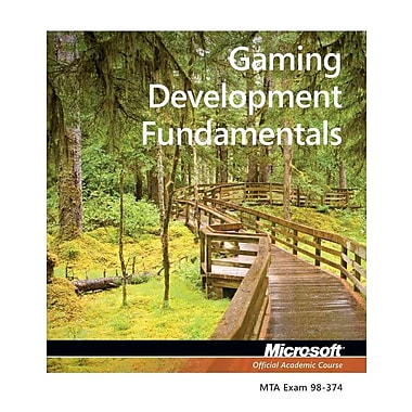 Exam 98-374 Gaming Development Fundamentals