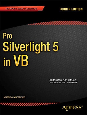 Pro Silverlight 5 in VB (Expert's Voice in Silverlight)