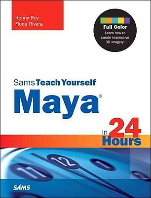 Maya in 24 Hours, Sams Teach Yourself
