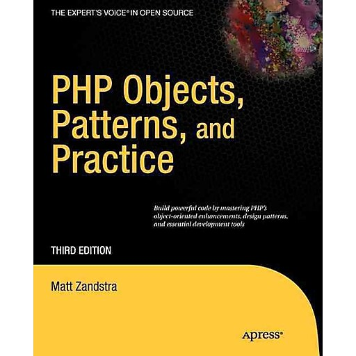 Php objects, patterns and practice 3rd edition matt zandstra.