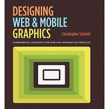 Designing Web and Mobile Graphics Christopher Schmitt Paperback
