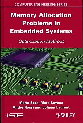 Memory Allocation Problems in Embedded Systems: Optimization Methods