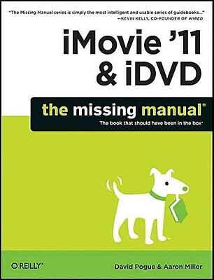 iMovie '11 & iDVD David Pogue, Aaron Miller Paperback