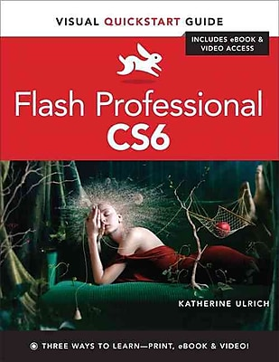 Flash Professional CS6: Visual QuickStart Guide