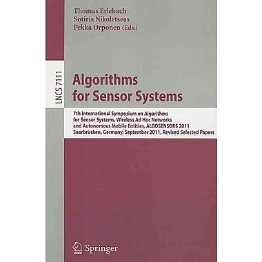 Algorithms for Sensor Systems: 7th International Symposium on Algorithms for Sensor Systems