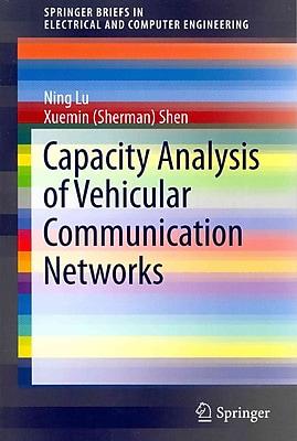 Capacity Analysis of Vehicular Communication Networks