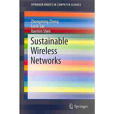 Sustainable Wireless Networks (SpringerBriefs in Computer Science)