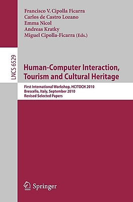 Human Computer Interaction, Tourism and Cultural Heritage