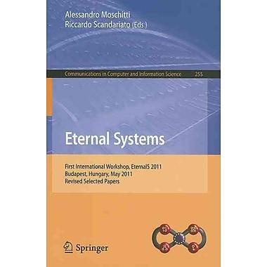 Eternal Systems: First International Workshop