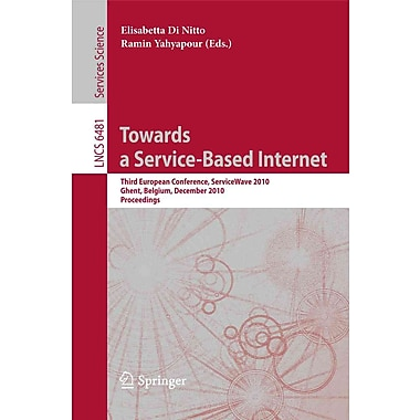 Towards a Service-Based Internet: Third European Conference