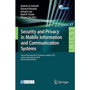 Security and Privacy in Mobile Information and Communication Systems