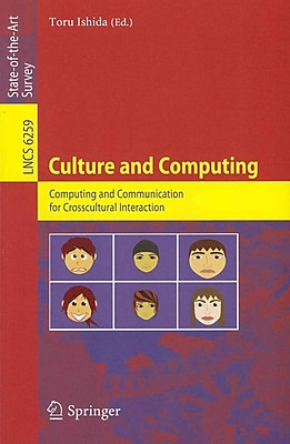 Culture and Computing: Computing and Communication for Crosscultural Interaction