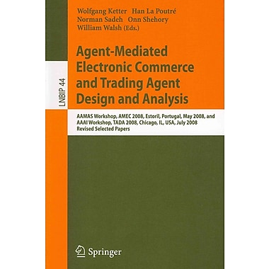 Agent-Mediated Electronic Commerce and Trading Agent Design and Analysis: AAMAS Workshop