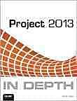 Project 2013 In Depth