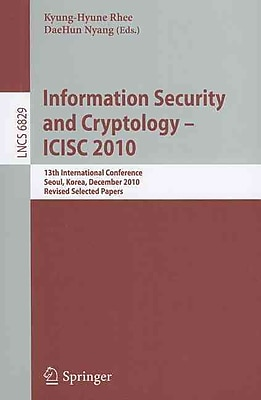 Information Security and Cryptology - ICISC 2010