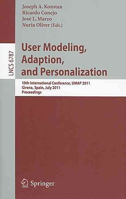 User Modeling, Adaptation and Personalization: 19th International Conference