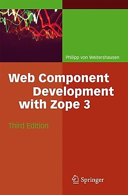 Web Component Development with Zope 3 Philipp von Weitershausen Paperback