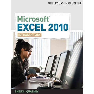Microsoft Excel 2010: Introductory (Shelly Cashman Series(r) Office 2010), New Book