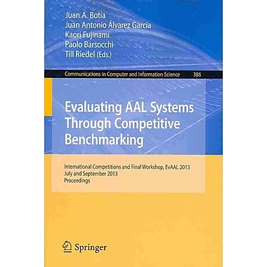 Evaluating AAL Systems Through Competitive