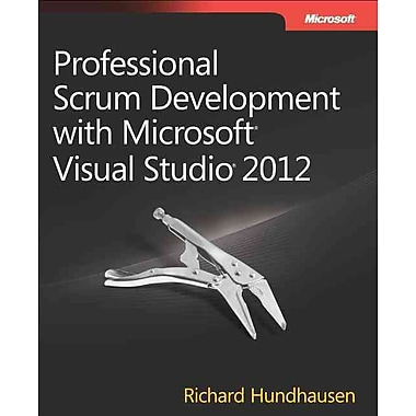 Professional Scrum Development with Microsoft Visual Studio 2012 (Developer Reference)