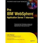 Pro (IBM) WebSphere Application Server 7 Internals