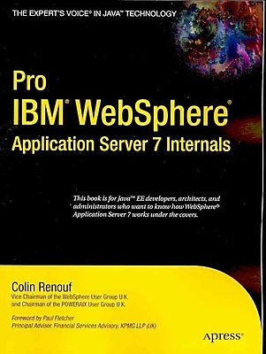 Pro (IBM) WebSphere Application Server 7 Internals