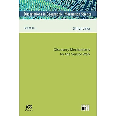 Discovery Mechanisms for the Sensor Web
